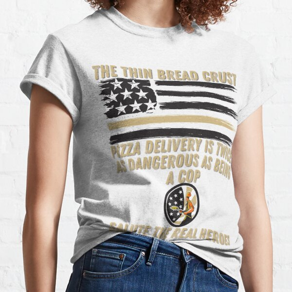 Pizza Delivery Heroes, the thin bread crust Classic T-Shirt