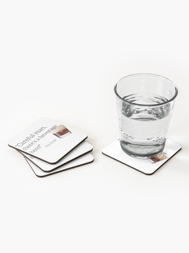 Alternate view of Careful Man, There's A Beverage Here! Coasters (Set of 4)