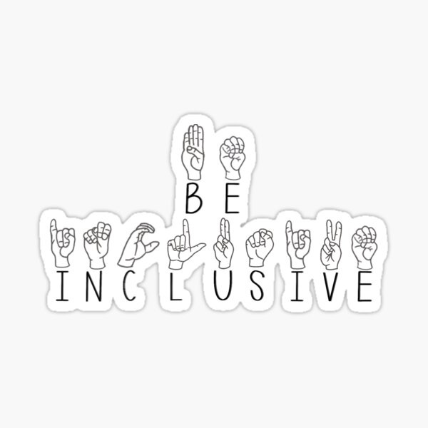 Be Inclusive ASL Sticker