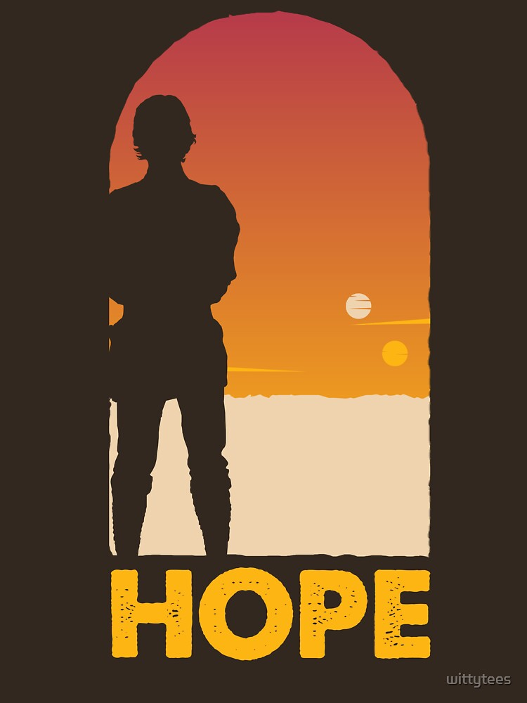 Hope - Tatooine's New Hope! | Unisex T-Shirt