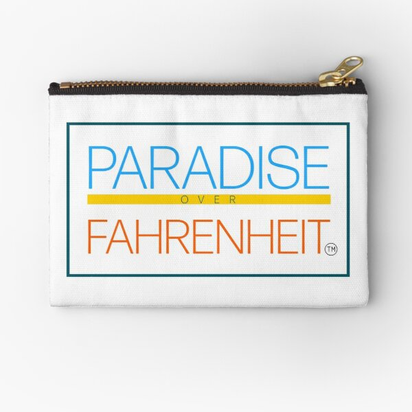 Paradise Over Fahrenheit Zipper Pouch