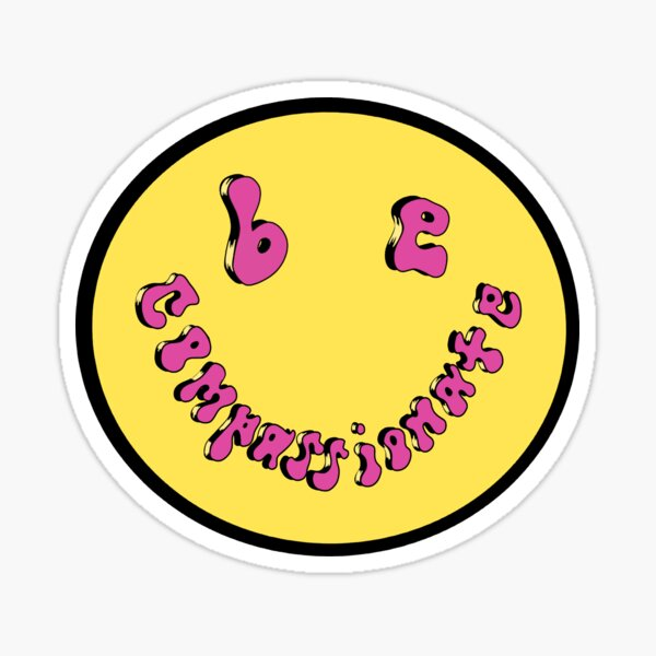 Be Compassionate Smiley Sticker