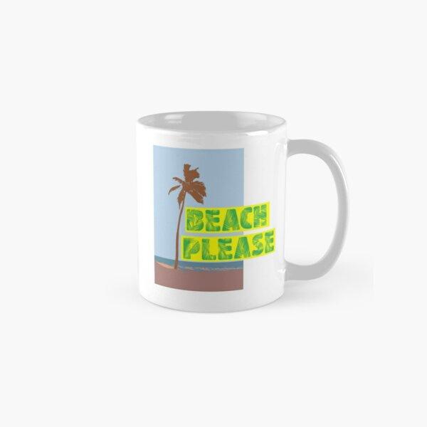Beach please Classic Mug