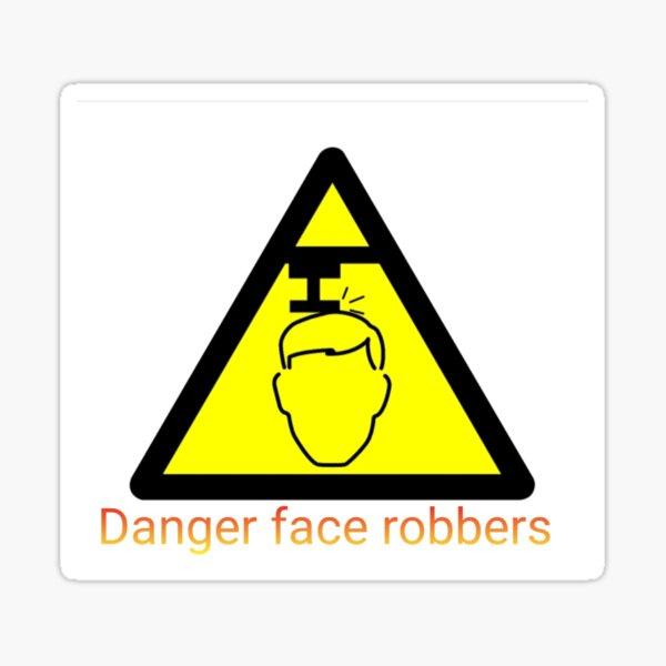 Danger face robbers Sticker