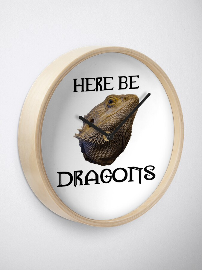 Alternate view of Here Be Dragons Clock