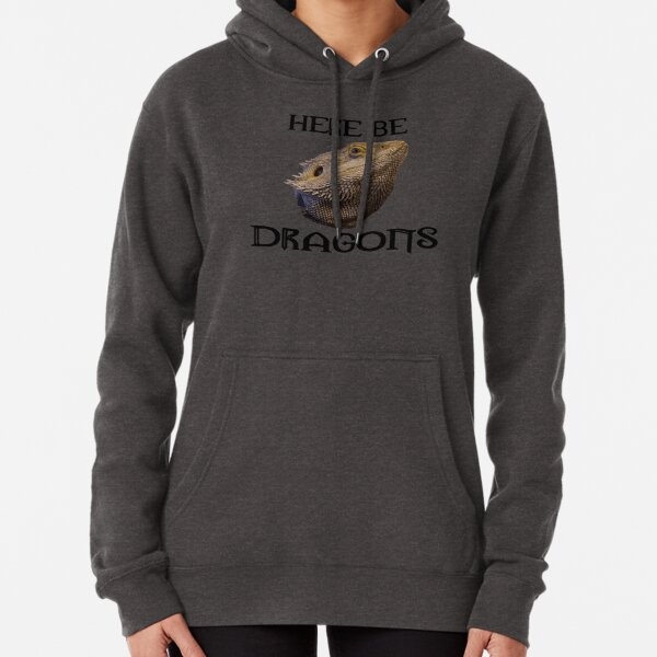 Here Be Dragons Pullover Hoodie