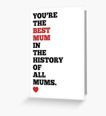 You're The Best... - Mother's Day Card Greeting Card
