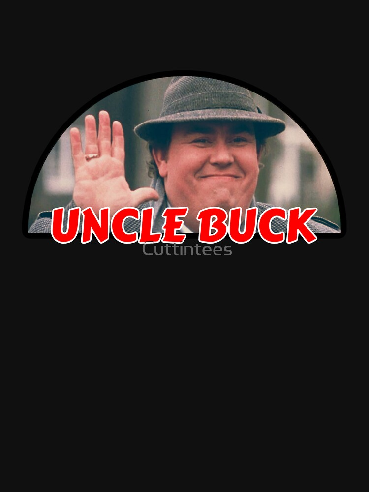 Uncle Buck by Cuttintees