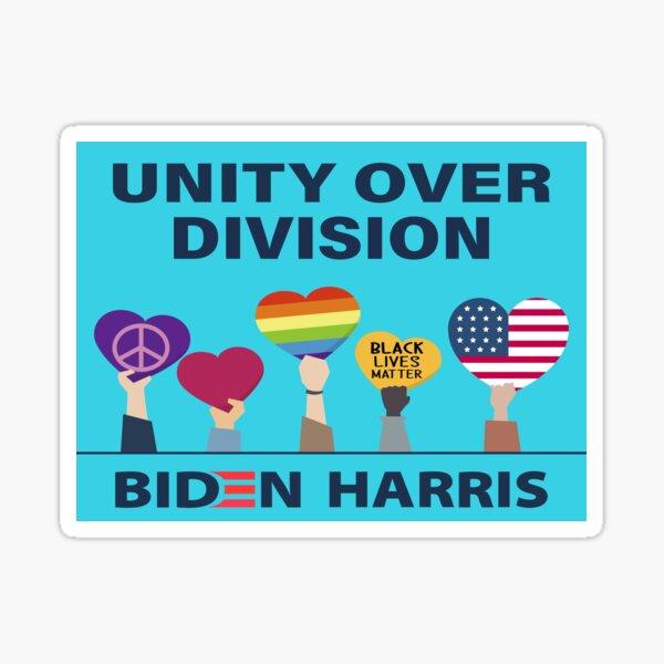 Unity over division Biden / Harris, Political Campaign , Joe Biden Kamala Harris 2020, bye don Sticker
