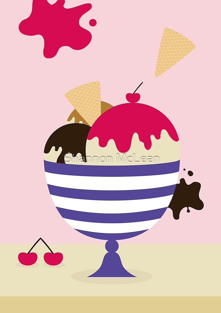 Ice cream Sundae by Shannon McLean