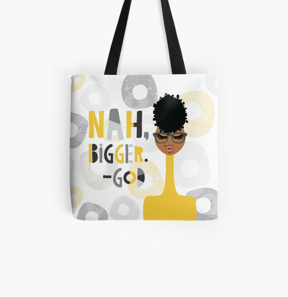 Nah Bigger. - God All Over Print Tote Bag