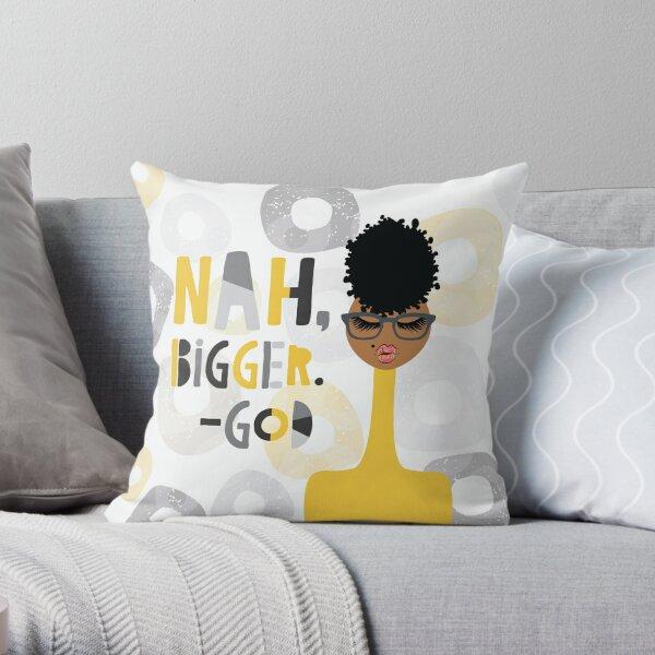 Nah Bigger. - God Throw Pillow