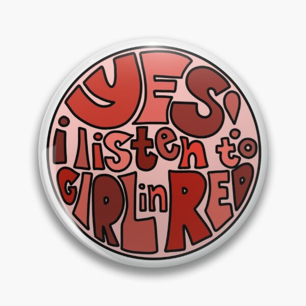 do you listen to Girl in Red?? Pin