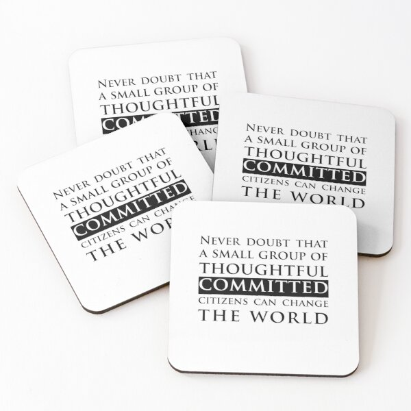 The West Wing: Never doubt that a small group of thoughtful committed citizens can change the world Coasters (Set of 4)
