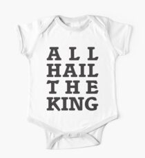 All Hail the King One Piece - Short Sleeve