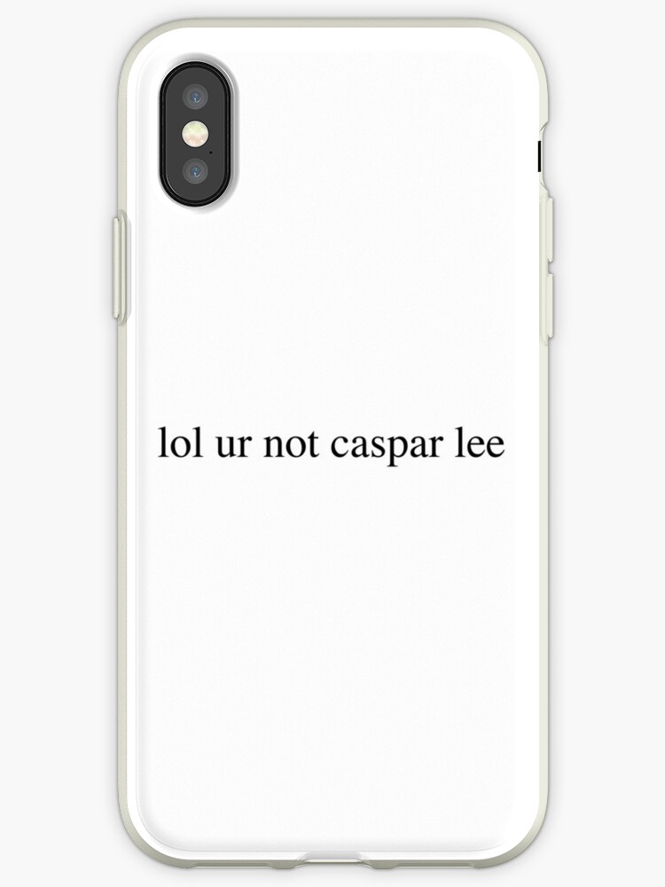 lol ur not caspar lee by Isabel Ramsey