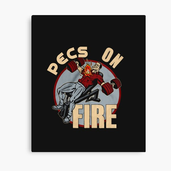 PECS ON FIRE (WORKOUT DESIGN) Canvas Print