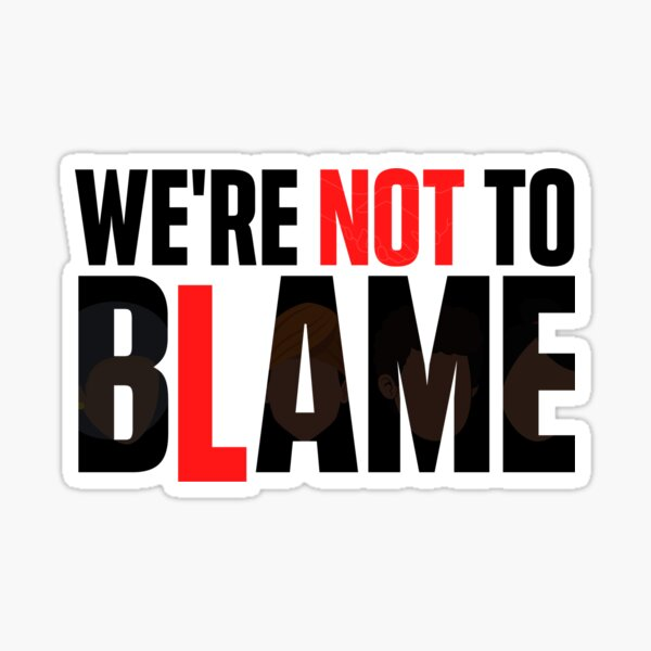 We're Not To BAME (Dark) Sticker
