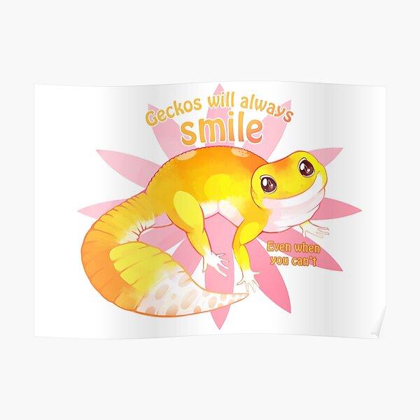 Geckos will always smile alt Poster