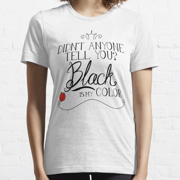 Black is my color (black font, American spelling) Essential T-Shirt
