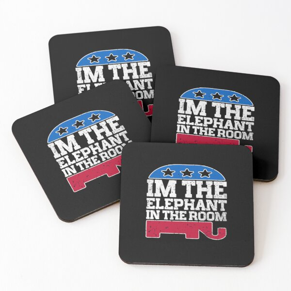 I'm The Elephant In The Room - Republican Conservative Coasters (Set of 4)