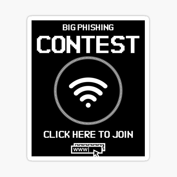 Big Phishing Contest - Click here to join! - Funny Computer Hacker Design Sticker