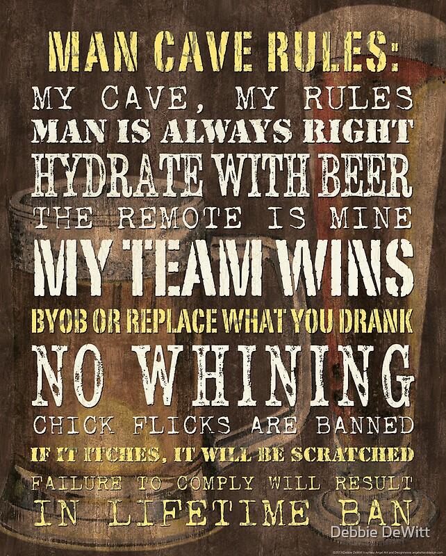 Quot Man Cave Rules Quot By Debbie Dewitt Redbubble