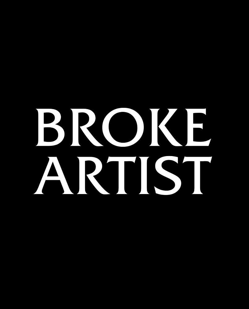 Broke Artist by unisex
