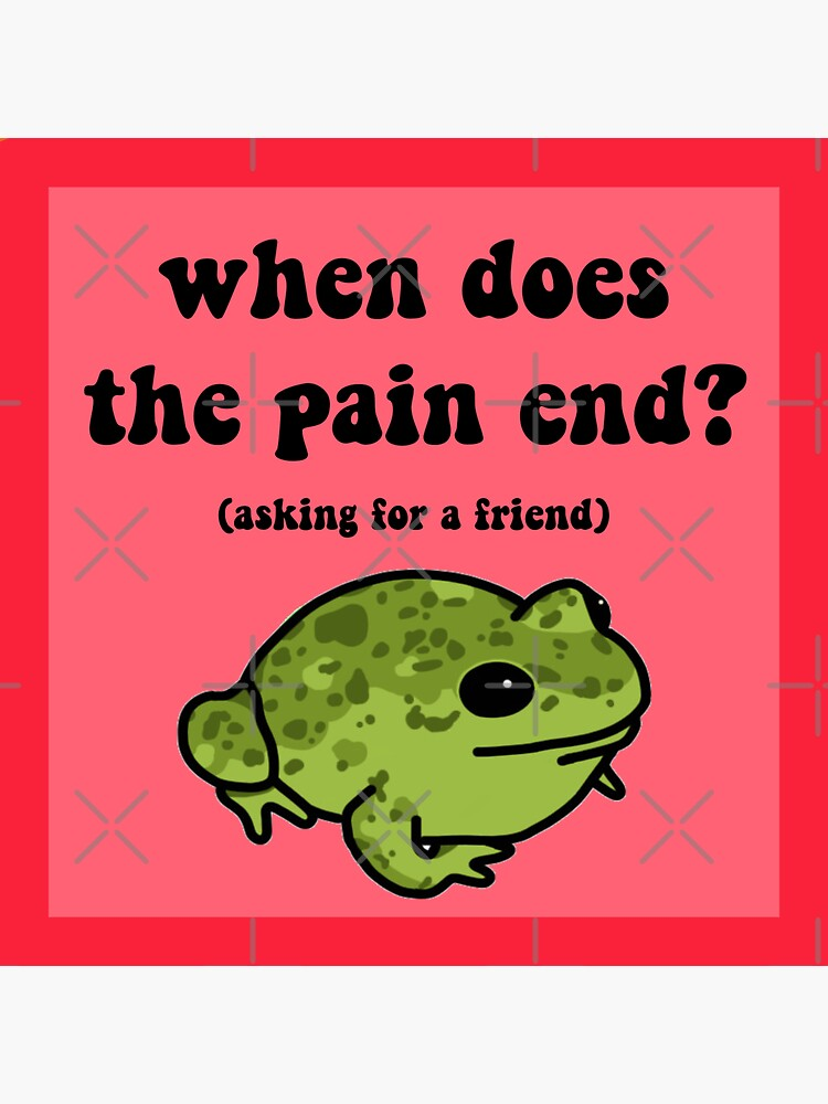 When Does The Pain End? Frog by melouker