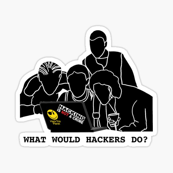 What Would Hackers Do? Sticker