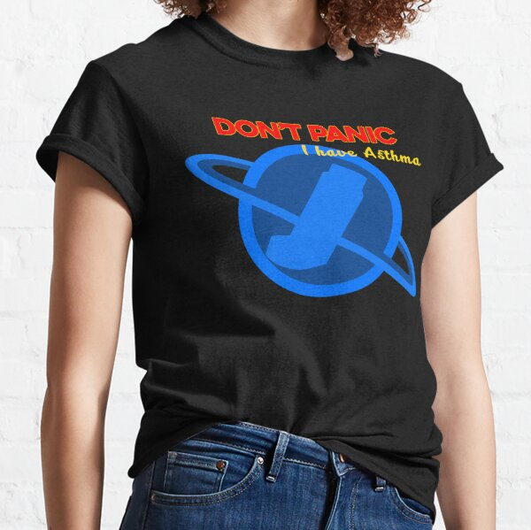 Don't Panic - I have Asthma Classic T-Shirt