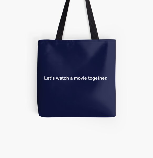 Let's watch a movie together. All Over Print Tote Bag