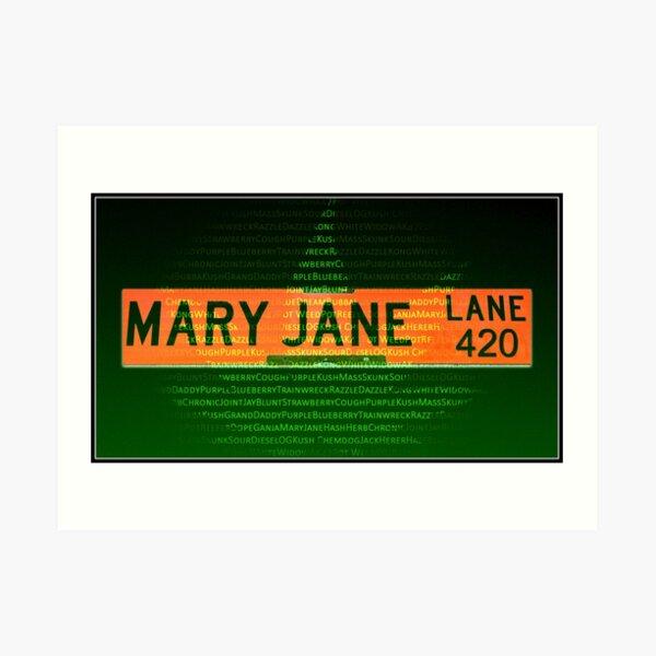 Mary Jane Lane 420 Art Print