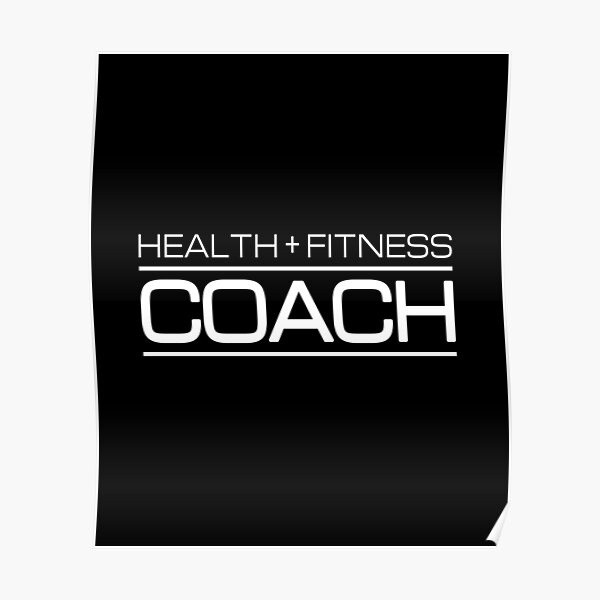 Health + Fitness Coach - Gift for Personal Trainer Poster
