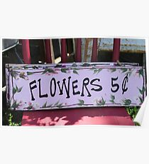 Flowers Five Cents Poster