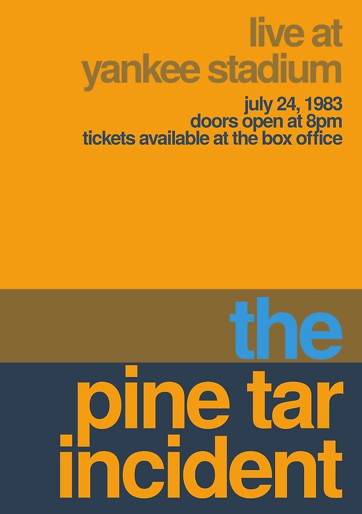 The Pine Tar Incident Concert Poster by linesandcolors
