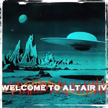 Welcome To Altair IV by sashakeen