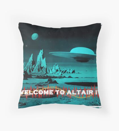 Welcome To Altair IV Throw Pillow