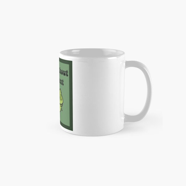 I Exist Without My Consent Frog Classic Mug
