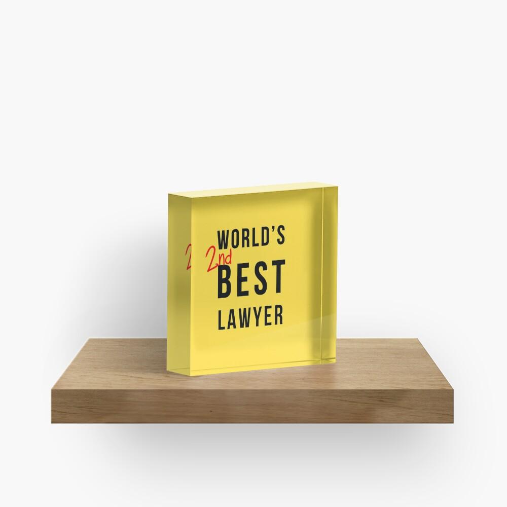 Worlds 2nd Best Lawyer - Better Call Saul Acrylic Block