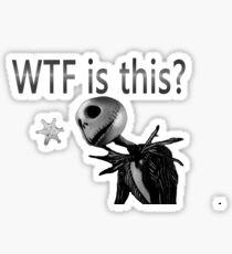 Jack Skellington WTF is this Sticker