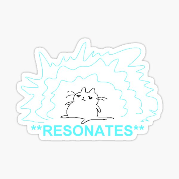 resonates Sticker
