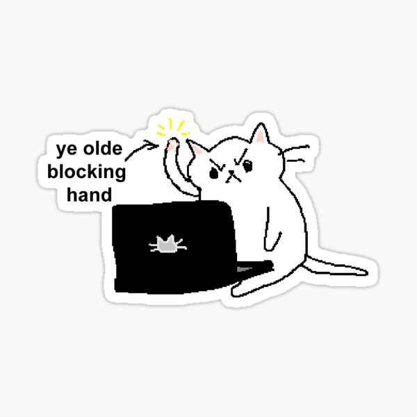 ye olde blocking hand Sticker
