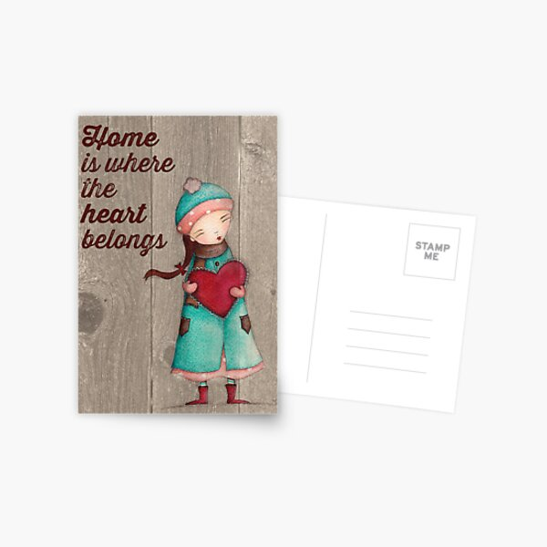 Home Is Where The Heart Belongs Postcard