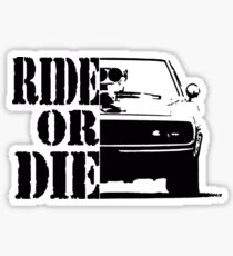 F&F, ride or die Sticker