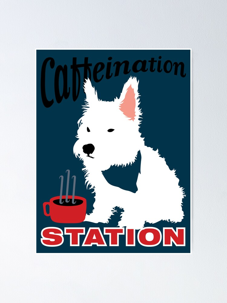 Alternate view of Caffeination Station Poster