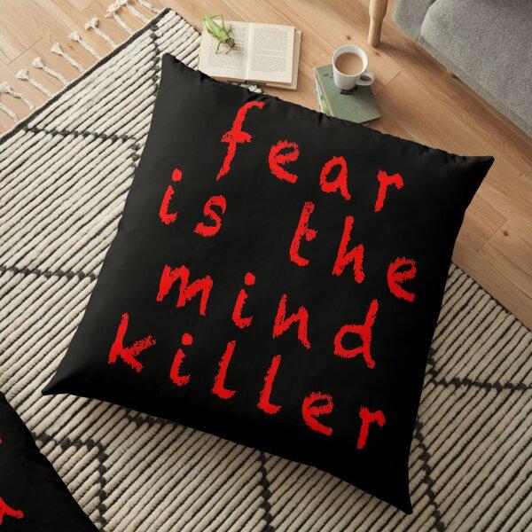 Fear is the mind killer trendy Floor Pillow
