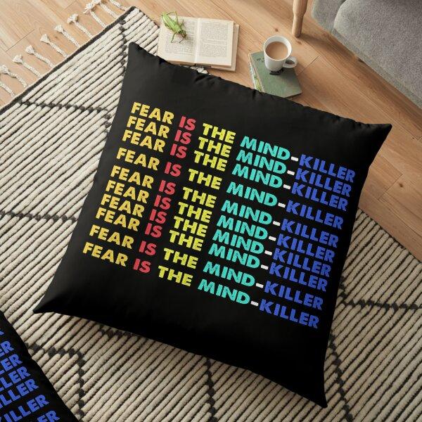 Fear is the mind-killer Floor Pillow