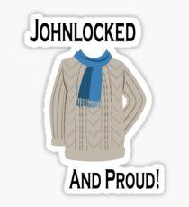 Johnlocked and Proud! Sticker
