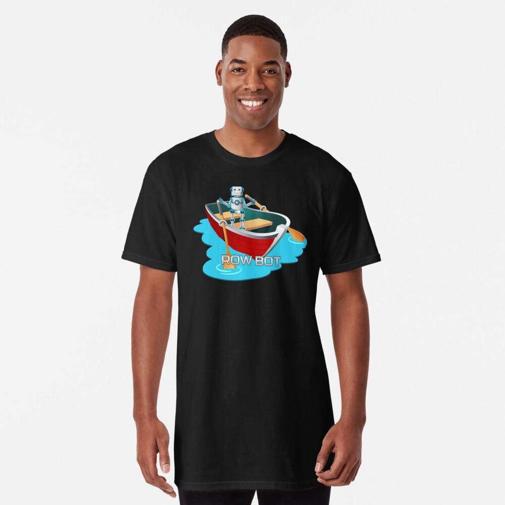 Row Bot. Long T-Shirt